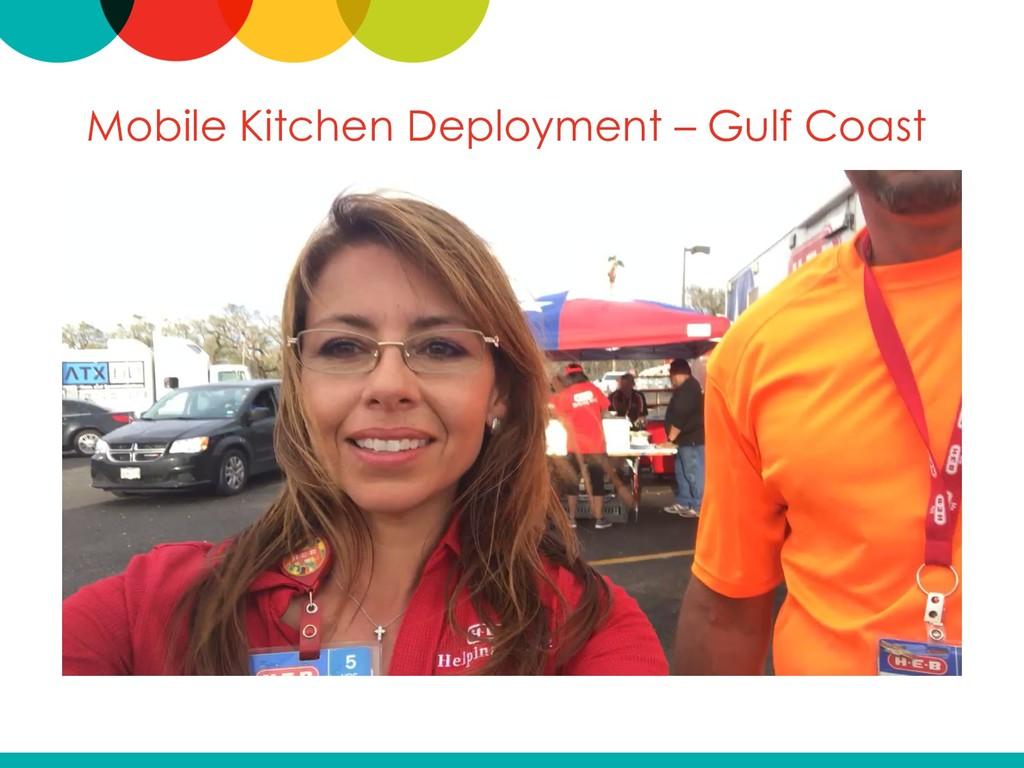 Mobile Kitchen Deployment – Gulf Coast
