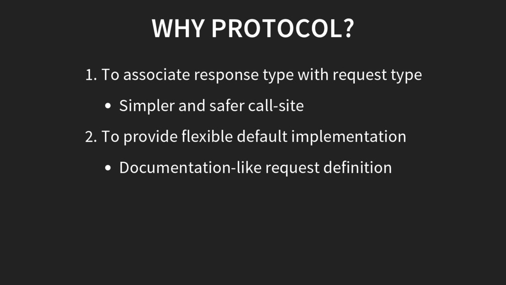 WHY PROTOCOL? 1. To associate response type wit...