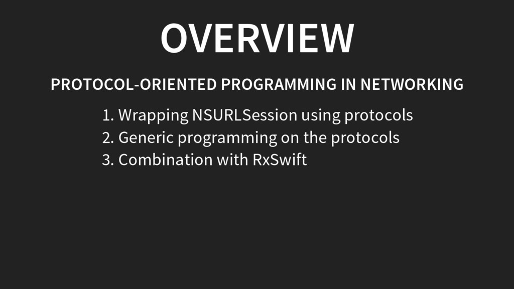 OVERVIEW PROTOCOL-ORIENTED PROGRAMMING IN NETWO...