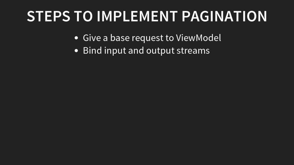 STEPS TO IMPLEMENT PAGINATION Give a base reque...