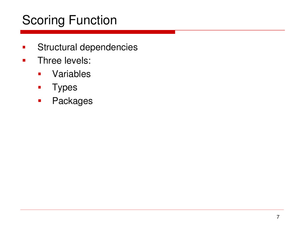 Scoring Function  Structural dependencies  Th...