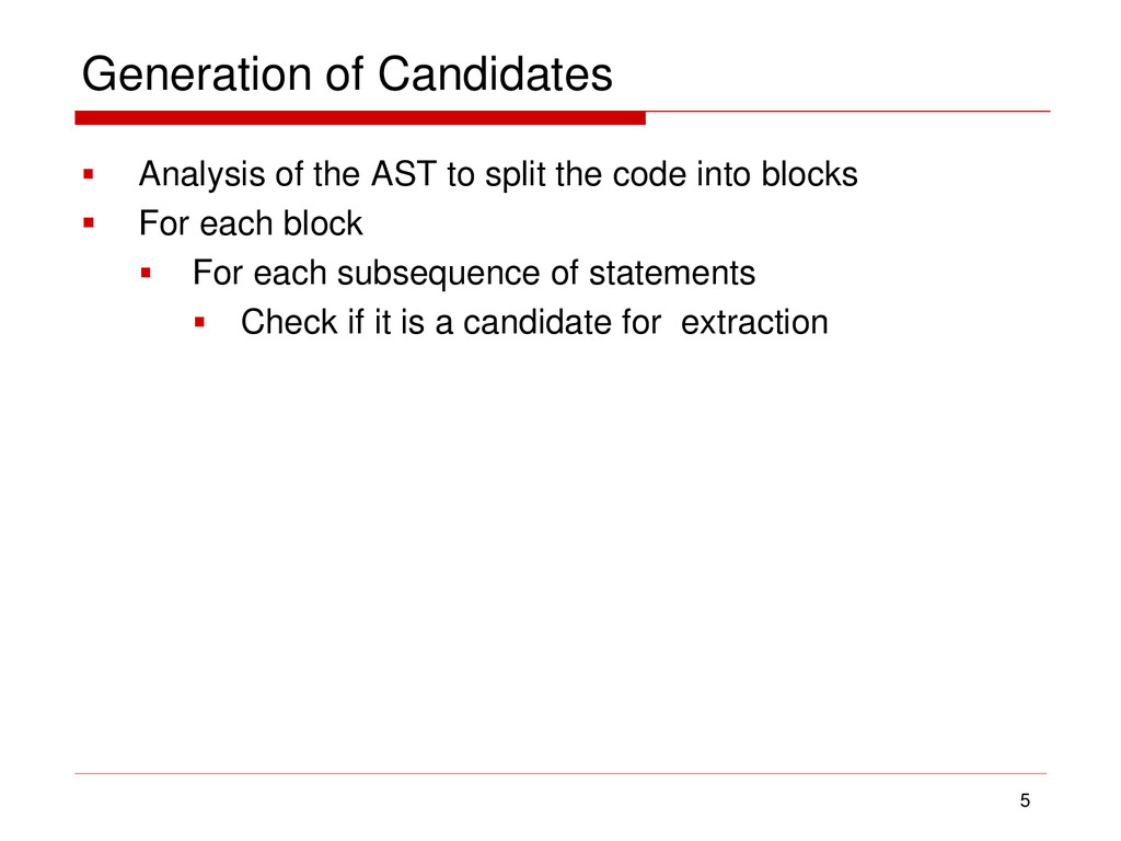 Generation of Candidates  Analysis of the AST ...