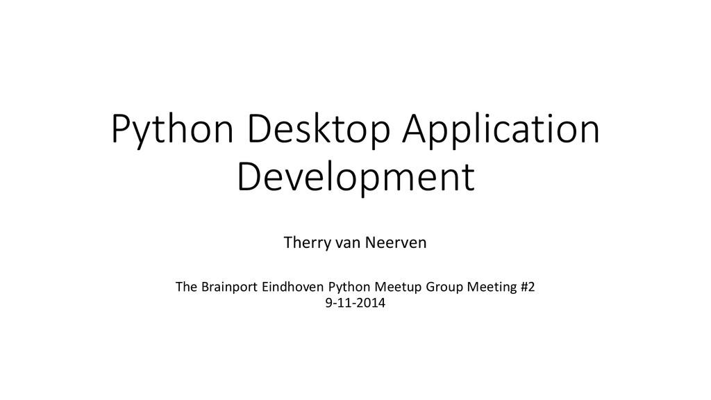 Python Desktop Application Development Therry v...