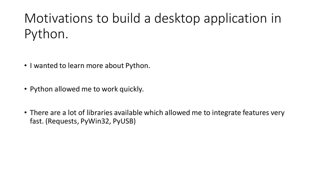 Motivations to build a desktop application in P...