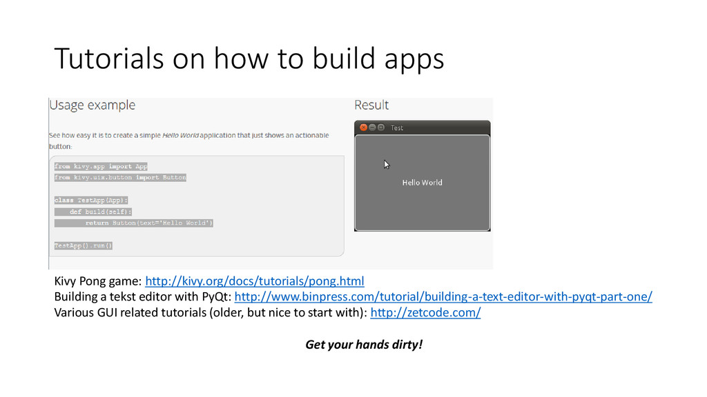 Tutorials on how to build apps Kivy Pong game: ...