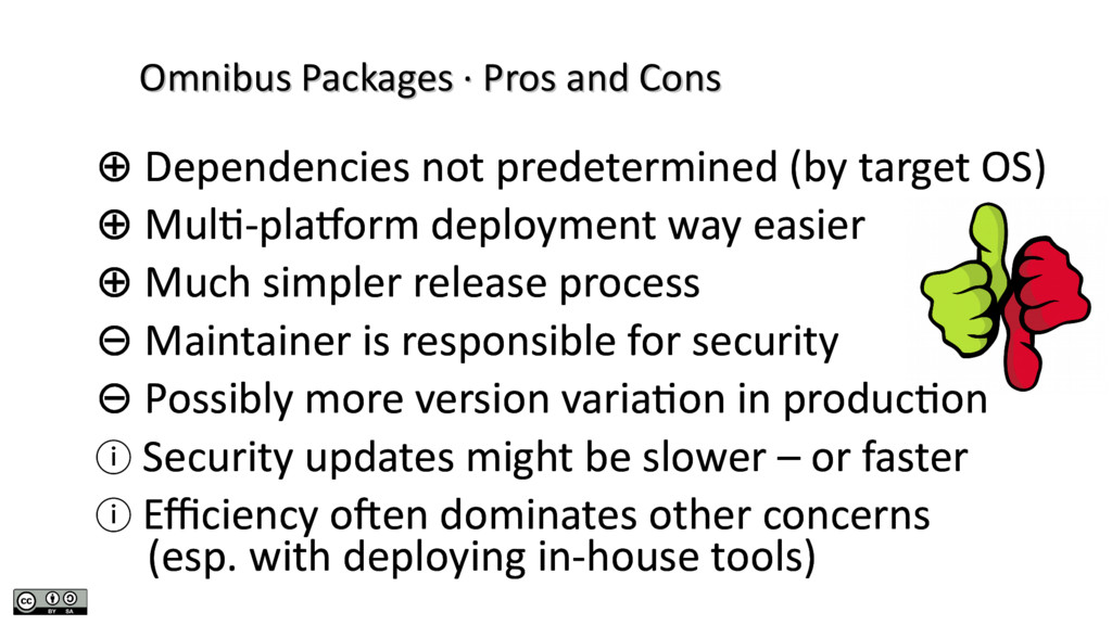 Omnibus Packages · Pros and Cons Omnibus Packag...