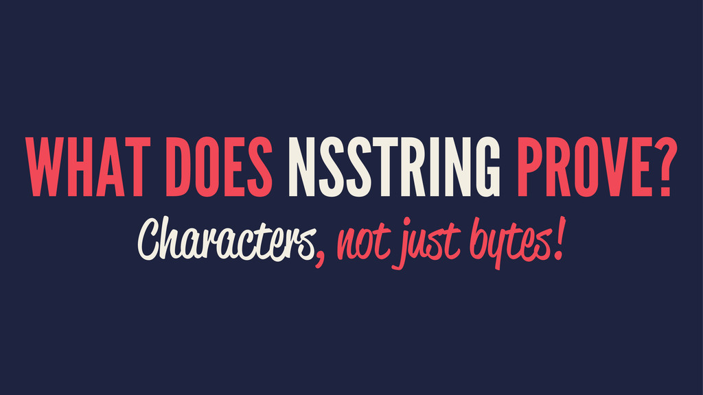 WHAT DOES NSSTRING PROVE? Characters, not just ...