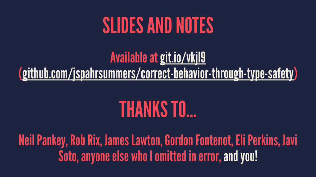 SLIDES AND NOTES Available at git.io/vkjl9 (git...