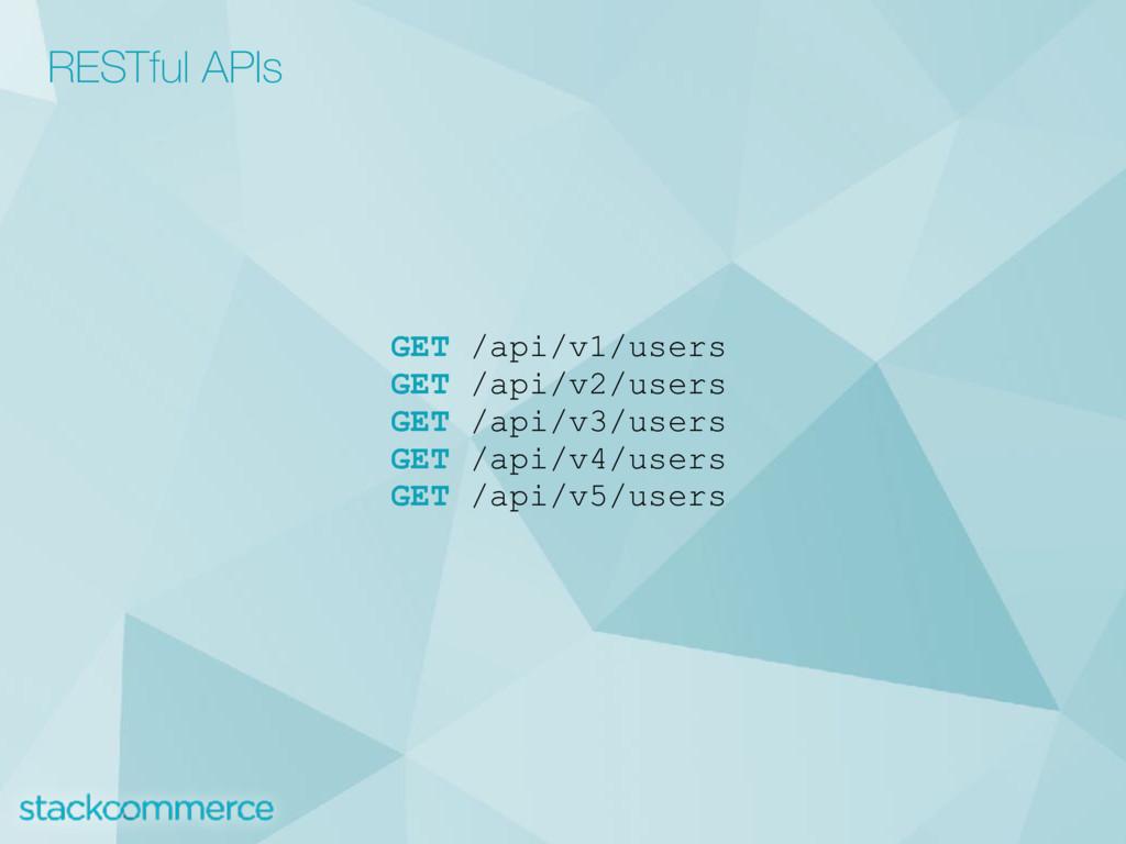 GET /api/v1/users GET /api/v2/users GET /api/v3...