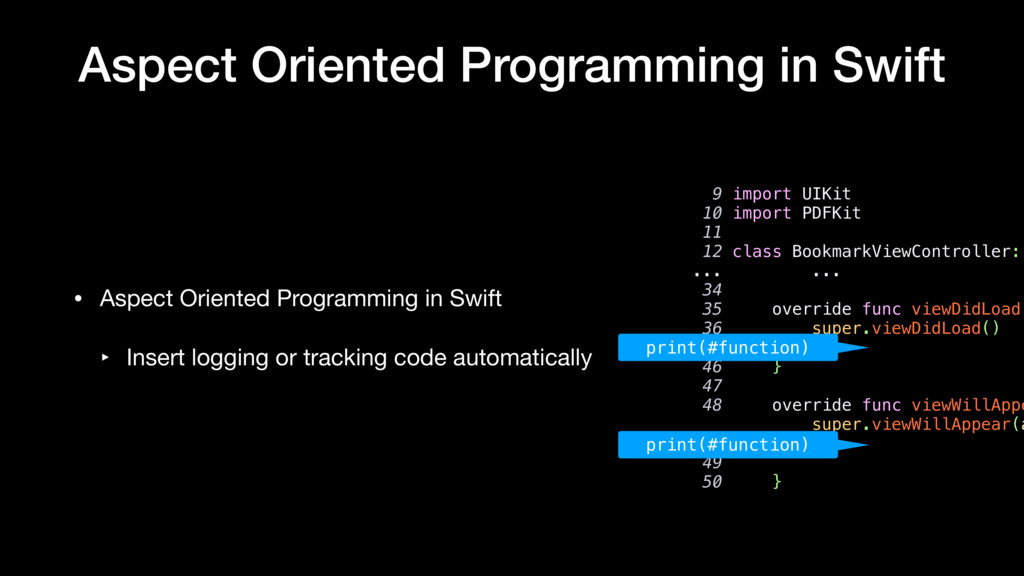 Aspect Oriented Programming in Swift • Aspect O...