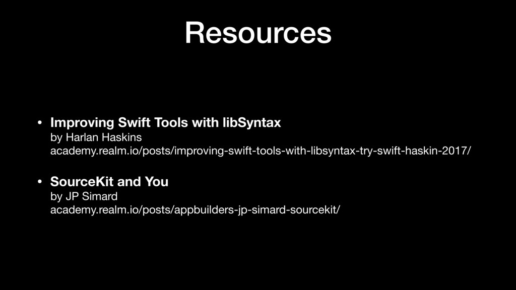 Resources • Improving Swift Tools with libSynta...