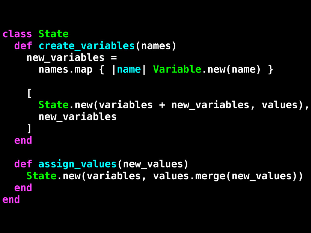 class State def create_variables(names) new_var...