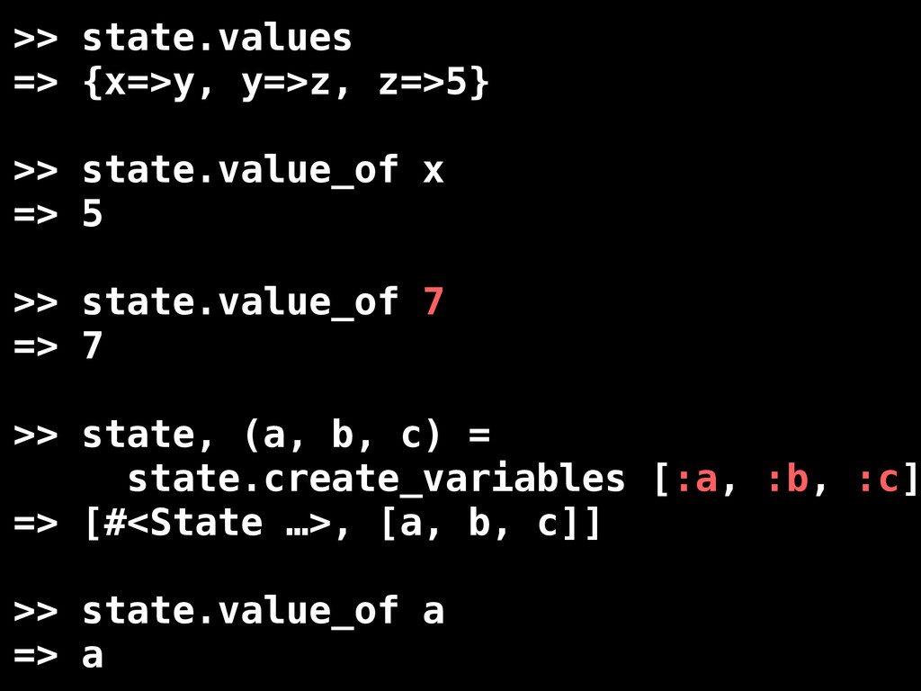 >> state.values => {x=>y, y=>z, z=>5} >> state....