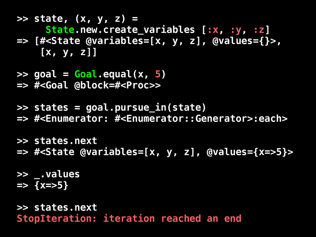 >> state, (x, y, z) = State.new.create_variable...