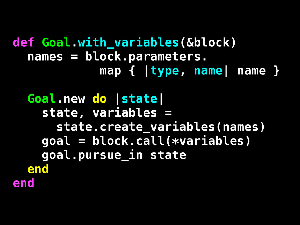 def Goal.with_variables(&block) names = block.p...
