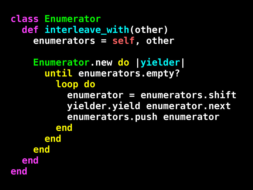 class Enumerator def interleave_with(other) enu...