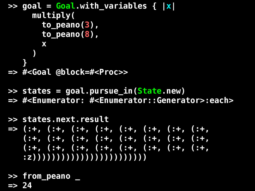 >> goal = Goal.with_variables { |x| multiply( t...