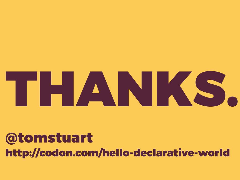 THANKS. @tomstuart http://codon.com/hello-decla...