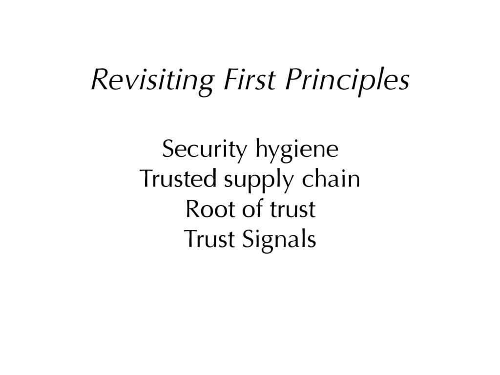 Revisiting First Principles Security hygiene Tr...