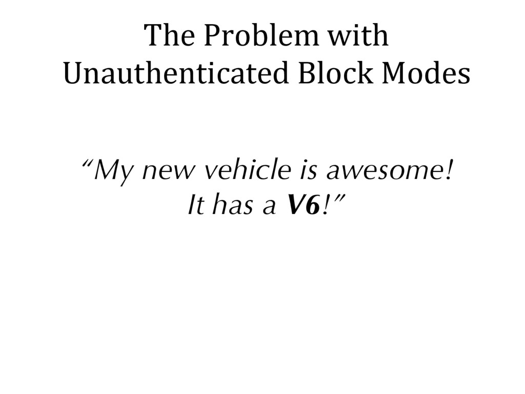 "The Problem with Unauthenticated Block Modes ""M..."
