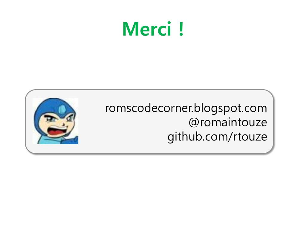 Merci ! romscodecorner.blogspot.com @romaintouz...