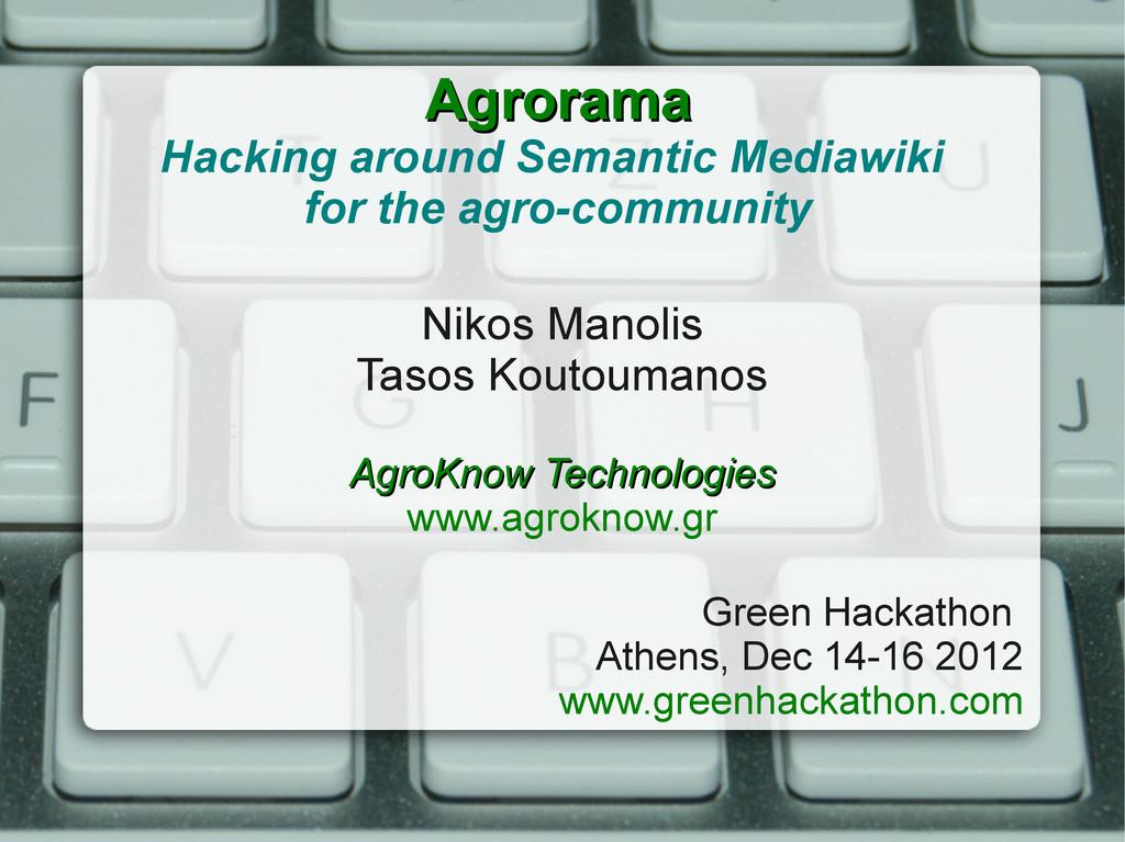 Agrorama Agrorama Hacking around Semantic Media...