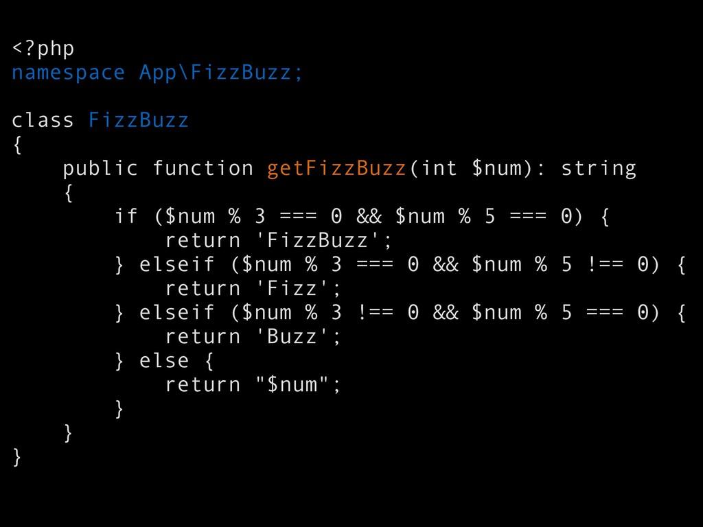 <?php namespace App\FizzBuzz; class FizzBuzz { ...