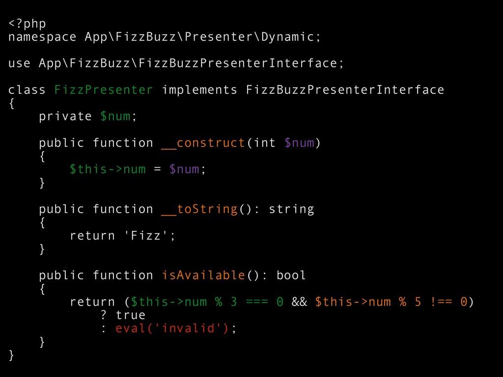 <?php namespace App\FizzBuzz\Presenter\Dynamic;...