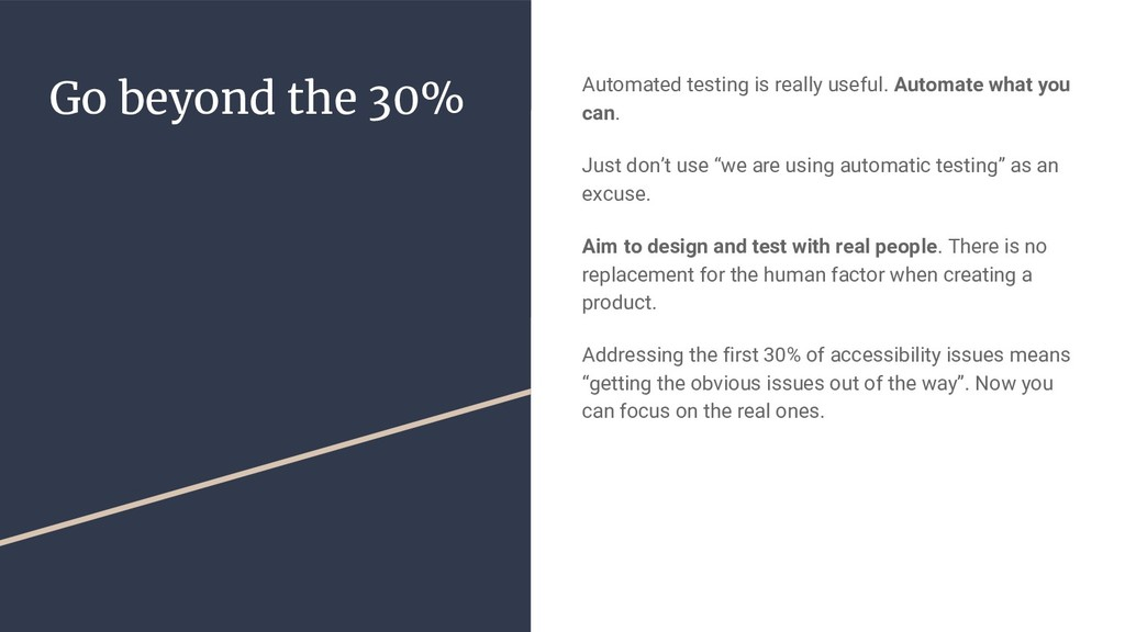 Go beyond the 30% Automated testing is really u...