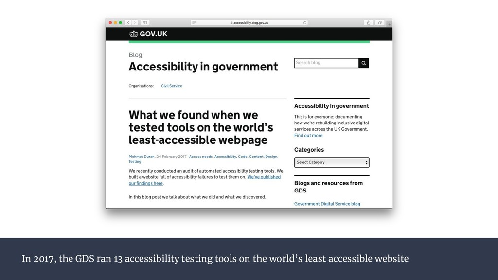 In 2017, the GDS ran 13 accessibility testing t...