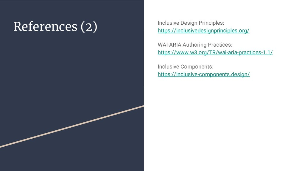References (2) Inclusive Design Principles: htt...
