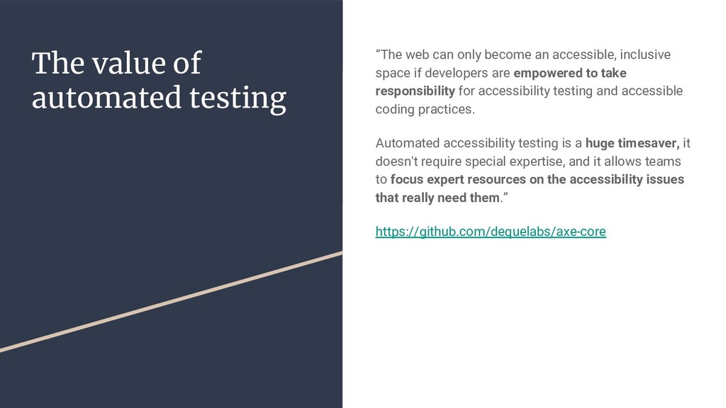 "The value of automated testing ""The web can onl..."
