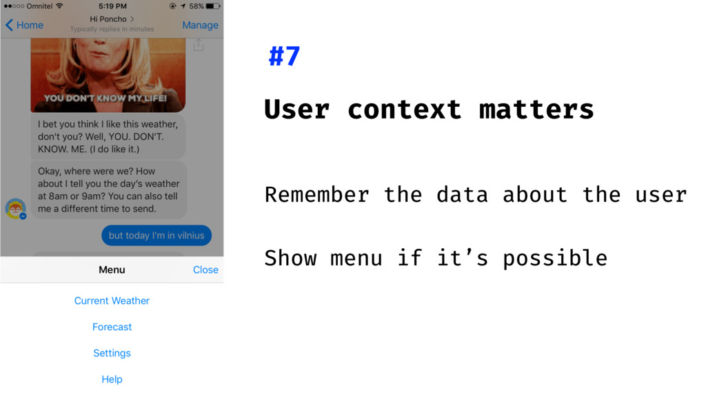 User context matters Remember the data about th...