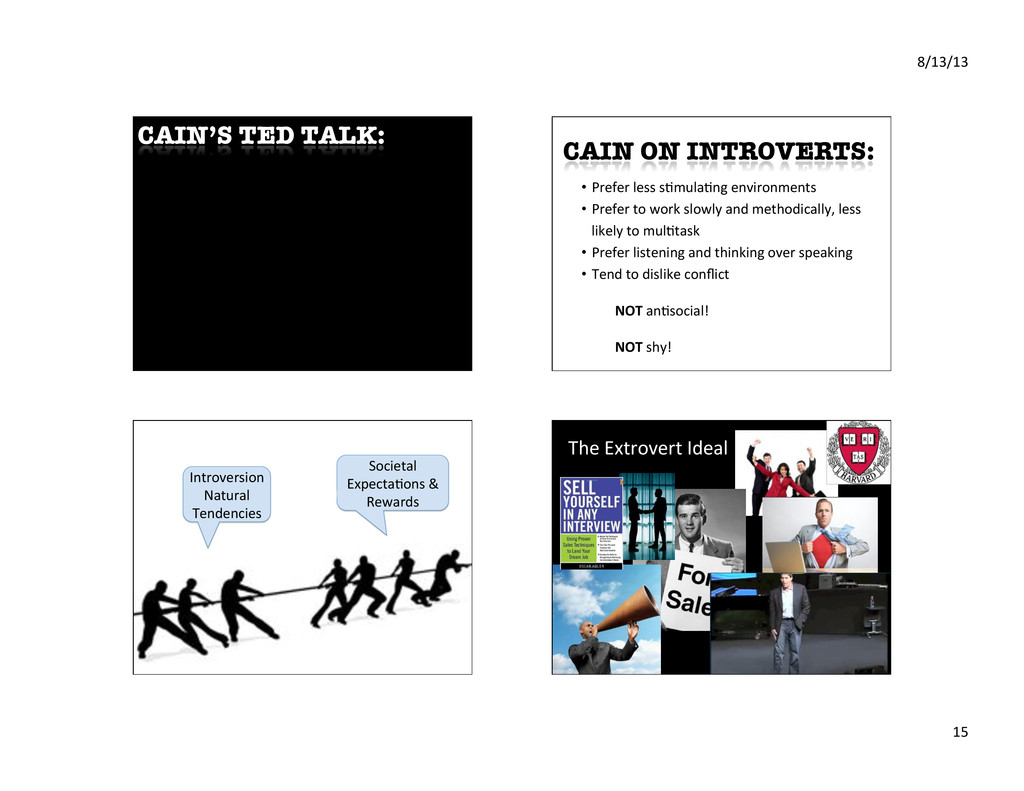 8/13/13% 15% CAIN'S TED TALK: • Prefer%less%s...