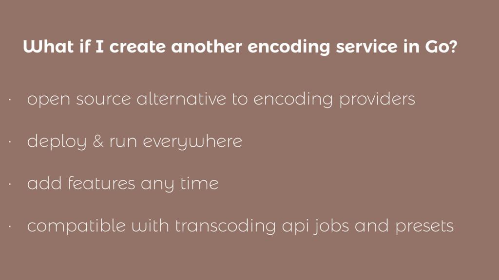 • open source alternative to encoding providers...