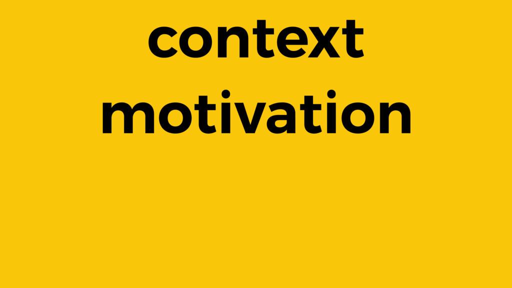context motivation