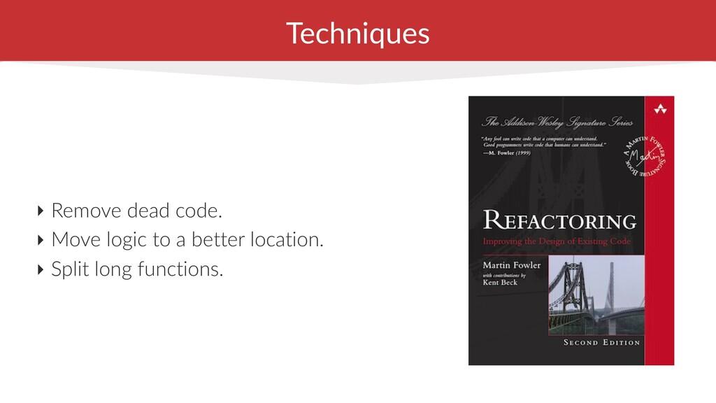 ‣ Remove dead code. ‣ Move logic to a better lo...