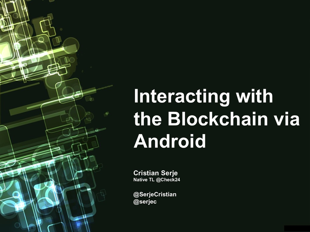 Interacting with the Blockchain via Android Cri...