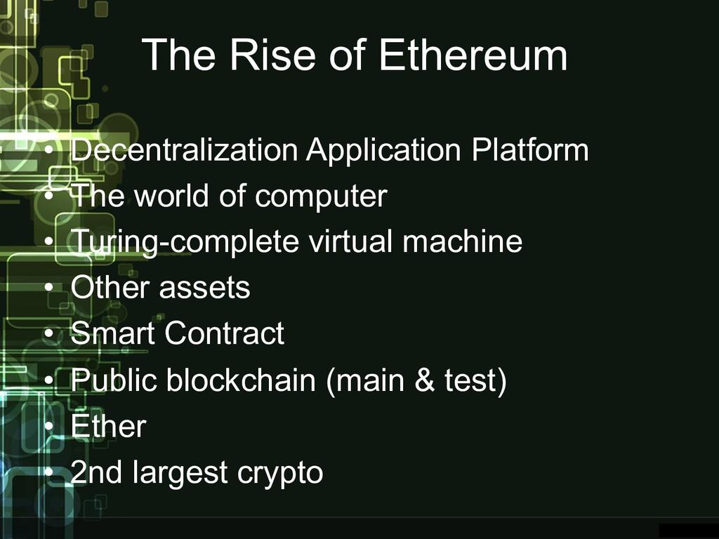 The Rise of Ethereum • Decentralization Applica...