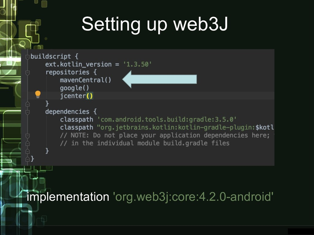Setting up web3J implementation 'org.web3j:core...