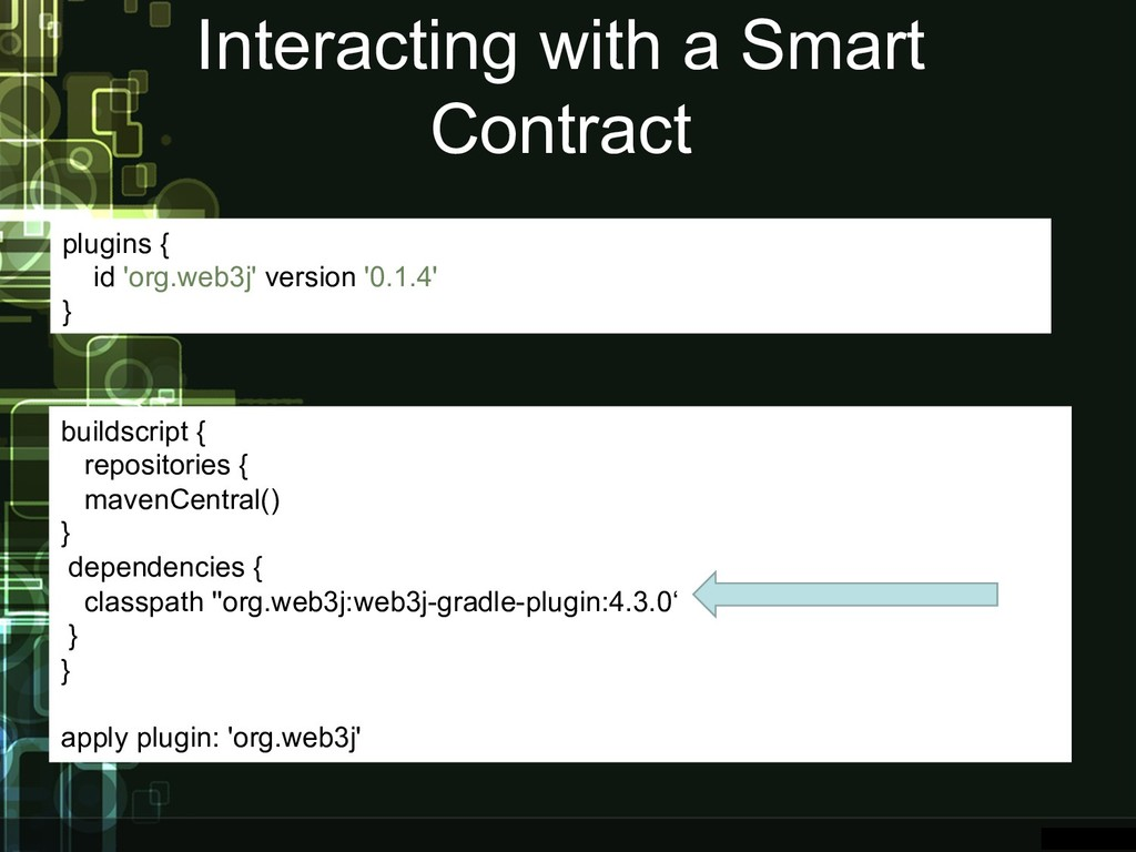 Interacting with a Smart Contract buildscript {...