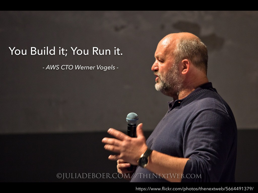 You Build it; You Run it. - AWS CTO Werner Voge...