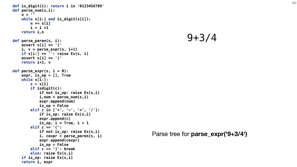50 def is_digit(i): return i in '0123456789' de...