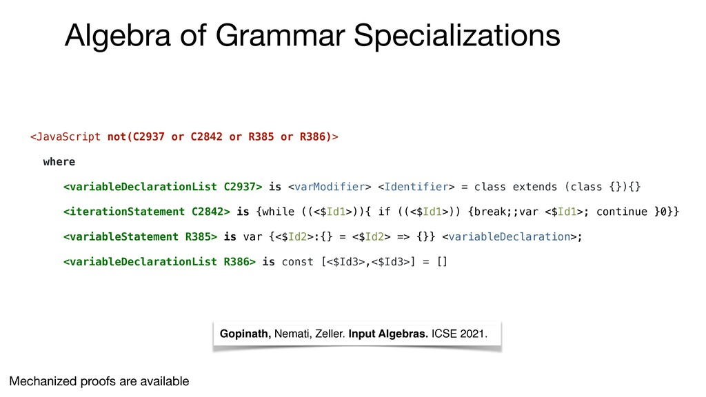 Gopinath, Nemati, Zeller. Input Algebras. ICSE ...