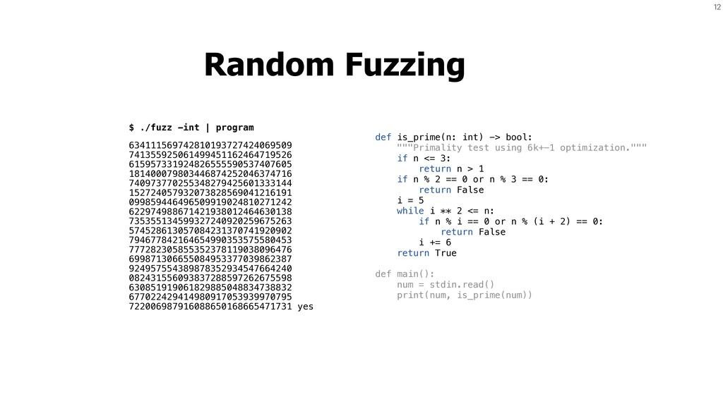 $ ./fuzz -int   program 63411156974281019372742...