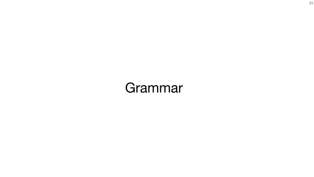 33 Grammar