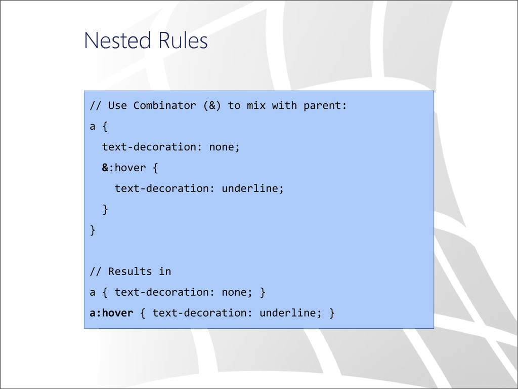 Nested Rules // Use Combinator (&) to mix with ...
