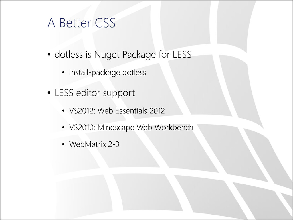 A Better CSS • dotless is Nuget Package for LES...