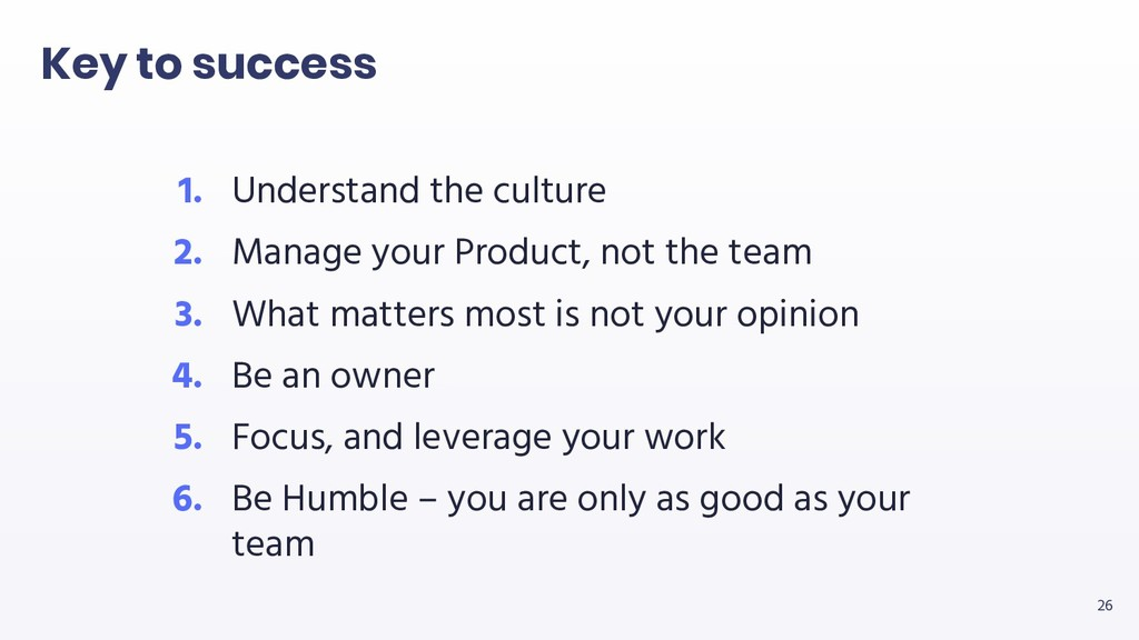 26 1. Understand the culture 2. Manage your Pro...