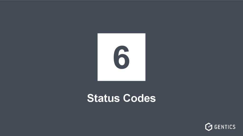 Status Codes 6
